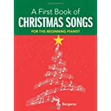 My First Book of Christmas Songs: 20 Favorite Songs in Easy Piano Arrangements (Dover Music for Piano)by Bergerac