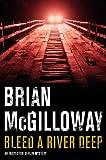 Bleed a River Deep (Inspector Devlin Mystery Series Book 3)