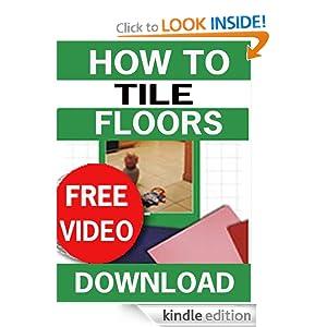 How to Tile Floors (U-Tile It Yourself) Bruce Lamb