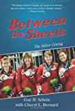 img - for Between the Sheets: The Silver Lining book / textbook / text book