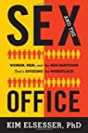 Sex and the Office: Women, Men, and t...