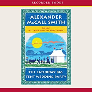 The Saturday Big Tent Wedding Party Audiobook