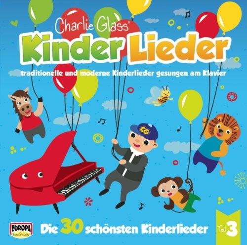 Kinder Lieder - Die 30 Schonsten Kinderlieder-Teil 3