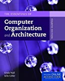 img - for The Essentials of Computer Organization and Architecture book / textbook / text book