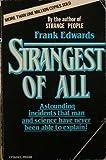 STRANGEST OF ALL