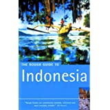 The Rough Guide to Indonesia (Rough Guide Travel Guides)by Stephen Backshall