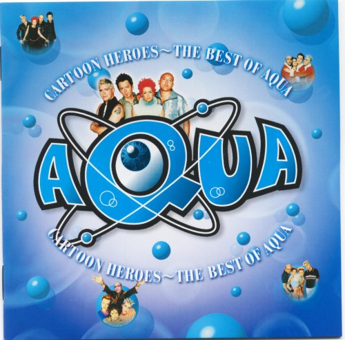 Aqua - Cartoon Heroes^The Best Of Aqua^ - Zortam Music