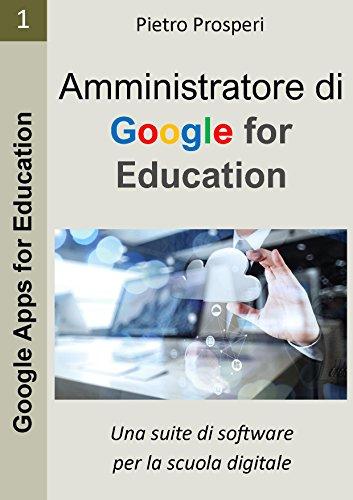 amministratore-di-google-for-education-una-suite-di-software-per-la-scuola-digitale-google-apps-for-