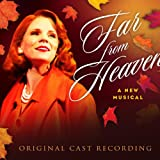 Far from Heaven (Original Cast Recording)