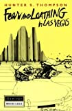 FEAR AND LOATHING IN LAS VEGAS (FLAMINGO MODERN CLASSICS): Written by HUNTER S. THOMPSON, 1905 Edition, Publisher: Flamingo [Paperback]