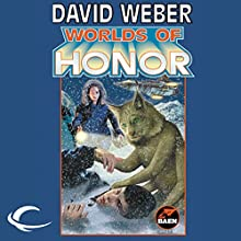 Worlds of Honor: Worlds of Honor #2 Audiobook by David Weber, Linda Evans, Jane Lindskold, Roland J. Green Narrated by Kevin Collins, Lauren Fortgang, Khristine Hvam, Allyson Johnson