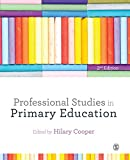 Professional Studies in Primary Education Hilary Cooper
