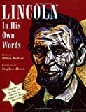 Lincoln in His Own Words (0152064362) by Meltzer, Milton