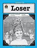 A Guide for Using Loser in the Classroom (Literature Unit (Teacher Created Materials))