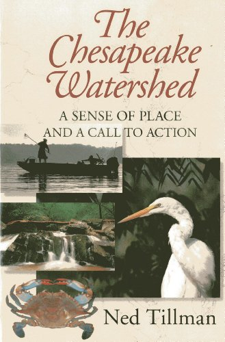Chesapeake Watershed: A Sense of Place and a Call to Action