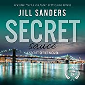 Secret Sauce: Secret Series Book 6 | Jill Sanders