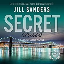 Secret Sauce: Secret Series Book 6 (       UNABRIDGED) by Jill Sanders Narrated by Charles Lawrence