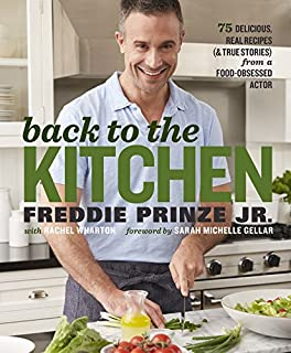 Book Cover: Back to the Kitchen: 75 Delicious, Real Recipes
