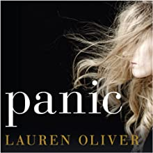 Panic (       UNABRIDGED) by Lauren Oliver Narrated by Sarah Drew