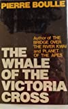 The Whale of the Victoria Cross