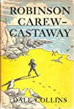 img - for Robinson Carew - Castaway book / textbook / text book