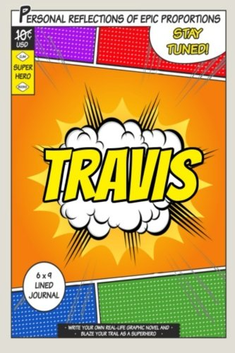 Superhero Travis A 6 x 9 Lined Journal [One Jacked Monkey Publications] (Tapa Blanda)