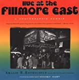 img - for Live at the Fillmore East: A Photographic Memoir book / textbook / text book