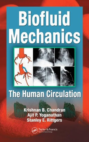 Biofluid Mechanics: The Human Circulation
