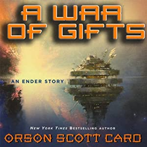 A War of Gifts: An Ender Story Audiobook