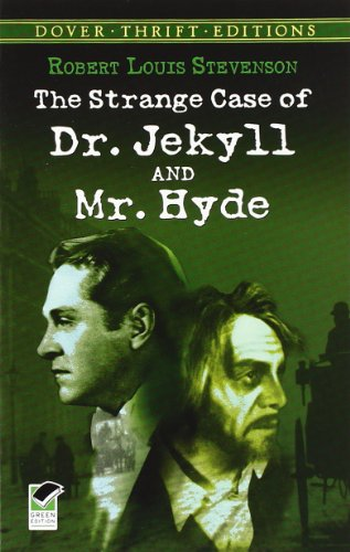 The Strange Case of Dr. Jekyll and Mr. Hyde (Dover Thrift...