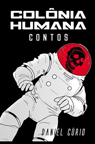 colonia-humana-contos-portuguese-edition
