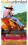 Cut and Run (Aspen Eyes Book 1)