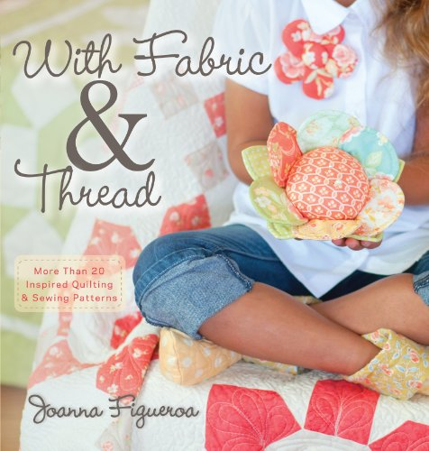 Joanna Figueroa - With Fabric and Thread