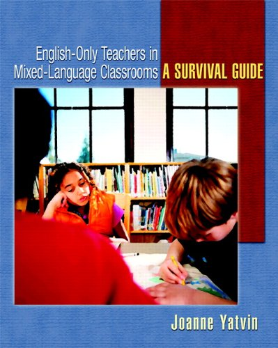 English-Only Teachers in Mixed-Language Classrooms: A...