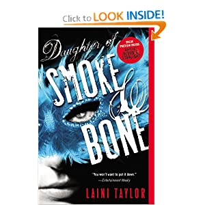 Daughter of Smoke &amp; Bone (Daughter of Smoke and Bone)