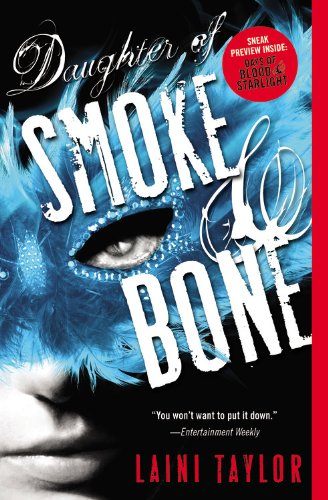 <i>Daughter of Smoke & Bone</i>by Laini Taylor