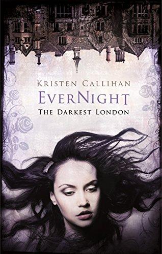 Kristen Callihan - Evernight (Darkest London Book 6) (English Edition)