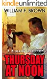 Thursday at Noon: a Mideast Political Thriller