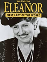 Eleanor, First Lady Of The World [HD]