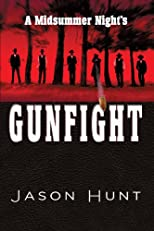 A Midsummer Night's Gunfight