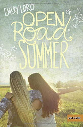 http://www.amazon.de/Open-Road-Summer-Emery-Lord/dp/3407745249/ref=sr_1_1?ie=UTF8&qid=1441272600&sr=8-1&keywords=open+road+summer