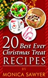 20 Best Ever Christmas Treat Recipes