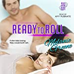 Ready to Roll: Roll of the Dice, Book 2 | Melanie Greene