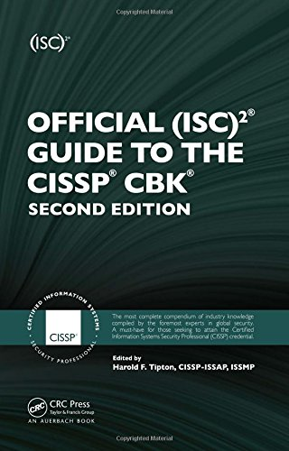 Official (ISC)2 Guide to the CISSP CBK, Second Edition ((ISC)2 Press)