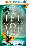 I Let You Go (English Edition)