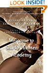 Welcome to Shadowhunter Academy (Tale...
