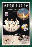 Apollo 16: The NASA Mission Reports Vol 1: Apogee Books Space Series 23