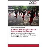 An Lisis Morfol Gico de Los Deportistas de Wushu: Artistas marciales masculinos y femeninos de la selección de...