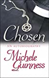 Chosen: An Autobiography