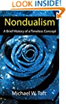 Nondualism: A Brief History of a Time...